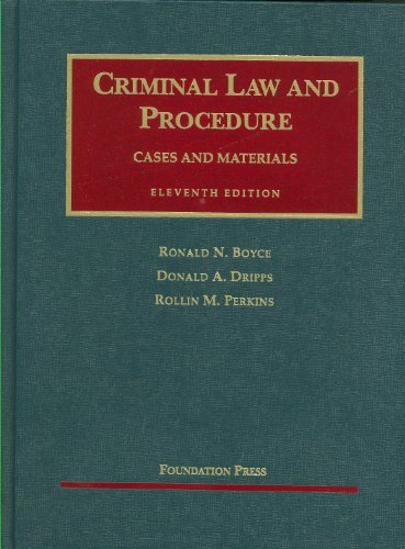 Criminal Law and Procedure Cases and Materials 11th 2010 (Revised) edition cover