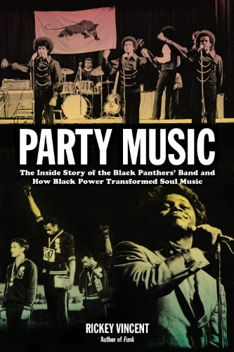 Party Music The Inside Story of the Black Panthers' Band and How Black Power Transformed Soul Music  2013 edition cover