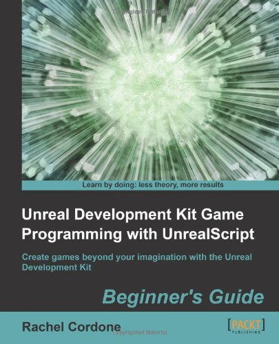 Unreal Development Kit Game Programming with Unrealscript   2011 9781849691925 Front Cover