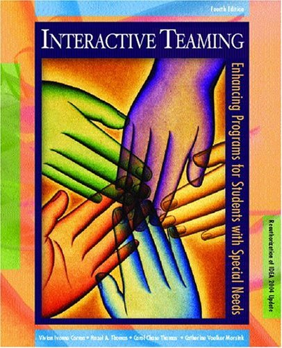 Interactive Teaming Enhancing Programs for Students with Special Needs 4th 2005 (Revised) 9780131125926 Front Cover
