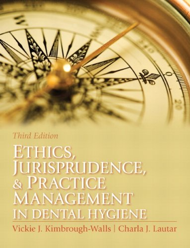 Ethics, Jurisprudence and Practice Management in Dental Hygiene  3rd 2012 (Revised) edition cover