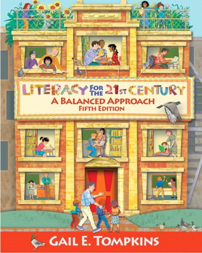 Literacy for the 21st Century A Balanced Approach 5th 2010 edition cover