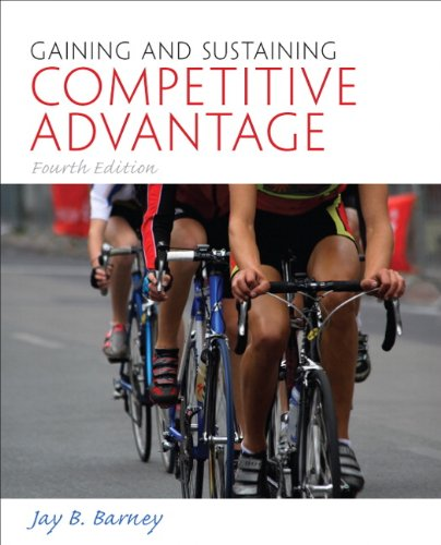 Gaining and Sustaining Competitive Advantage  4th 2011 (Revised) edition cover