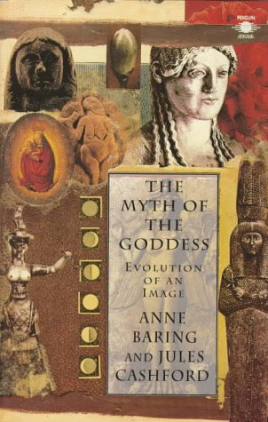 Myth of the Goddess Evolution of an Image N/A edition cover