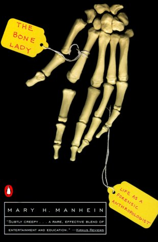 Bone Lady Life as a Forensic Anthropologist N/A edition cover