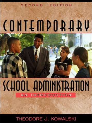 Contemporary School Administration An Introduction 2nd 2003 (Revised) edition cover