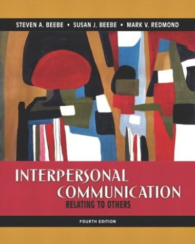 Interpersonal Communication Relating to Others 4th 2005 (Revised) edition cover