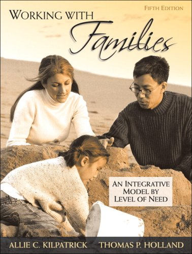 Working with Families An Integrative Model by Level of Need 5th 2009 edition cover