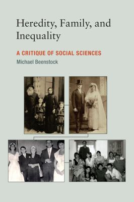 Heredity, Family, and Inequality A Critique of Social Sciences  2012 9780262016926 Front Cover