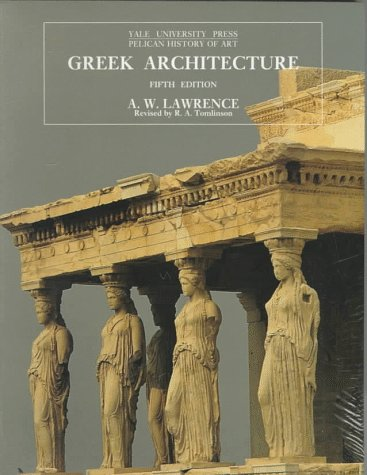 Greek Architecture  5th 1996 (Revised) edition cover