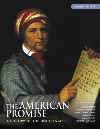 American Promise, Volume I: To 1877 A History of the United States 4th 2008 edition cover