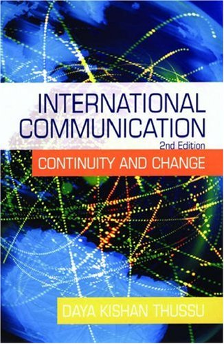 International Communication Continuity and Change 2nd 2006 (Revised) edition cover