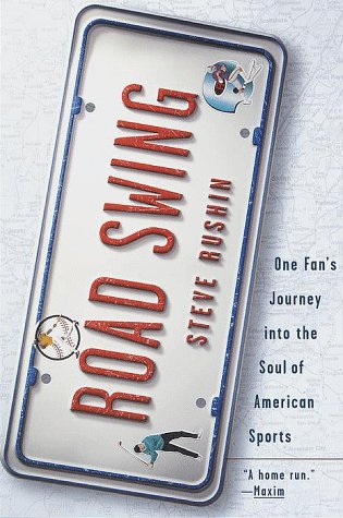 Road Swing One Fan's Journey into the Soul of America's Sports N/A 9780385483926 Front Cover