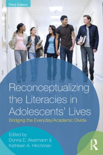 Reconceptualizing the Literacies in Adolescents' Lives Bridging the Everyday/Academic Life 3rd 2012 (Revised) edition cover