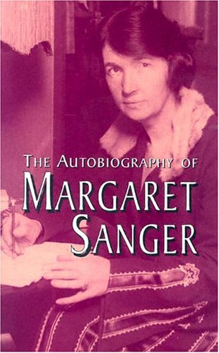 Autobiography of Margaret Sanger   2004 edition cover