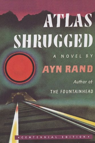 Atlas Shrugged  Anniversary  9780525948926 Front Cover