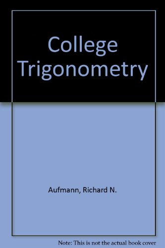 College Trigonometry 4th 2002 9780618235926 Front Cover