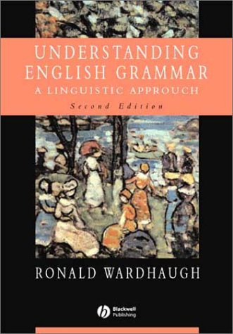Understanding English Grammar A Linguistic Approach 2nd 2002 (Revised) edition cover