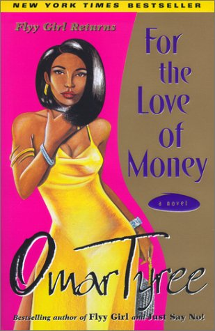 For the Love of Money A Novel  2000 (Reprint) 9780684872926 Front Cover