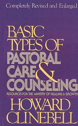 Basic Types of Pastoral Care and Counseling  N/A 9780687024926 Front Cover