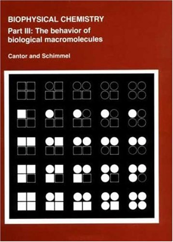 Biophysical Chemistry The Behavior of Biological Macromolecules  1980 edition cover