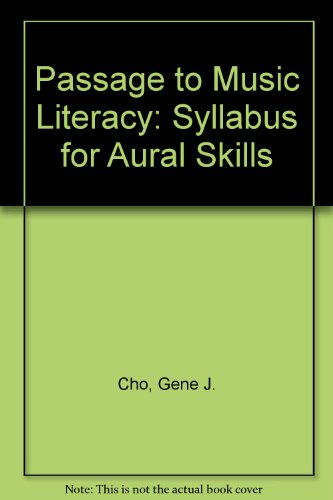 Passage to Music Literacy - Syllabus for Aural Skills Revised  9780757570926 Front Cover