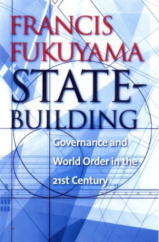State-Building Governance and World Order in the 21st Century  2004 edition cover