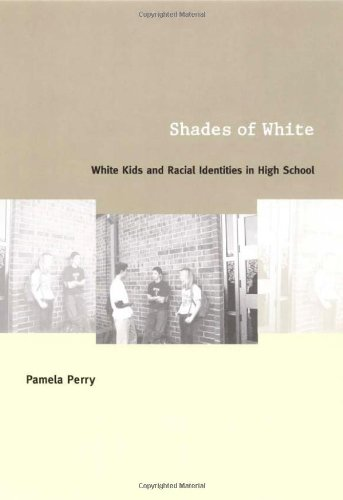 Shades of White White Kids and Racial Identities in High School  2002 edition cover