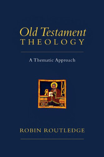 Old Testament Theology A Thematic Approach  2012 edition cover
