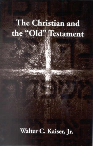 Christian and the Old Testament   1999 9780878082926 Front Cover