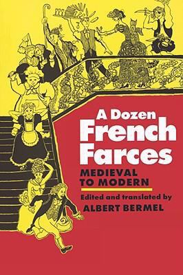 Dozen French Farces from the 15th to the 20th Centuries  N/A edition cover