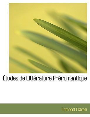 Études de Littérature Préromantique N/A 9781115201926 Front Cover
