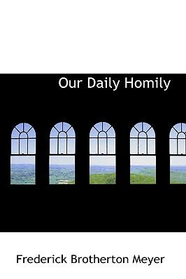 Our Daily Homily N/A 9781115441926 Front Cover