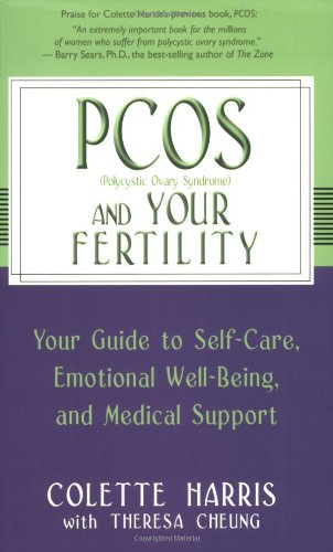 PCOS and Your Fertility Your Guide to Self-Care, Emotional Well-Being and Medical Support  2004 9781401902926 Front Cover