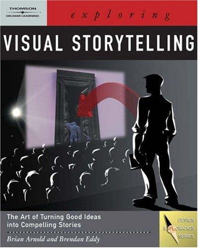 Exploring Visual Storytelling   2008 edition cover