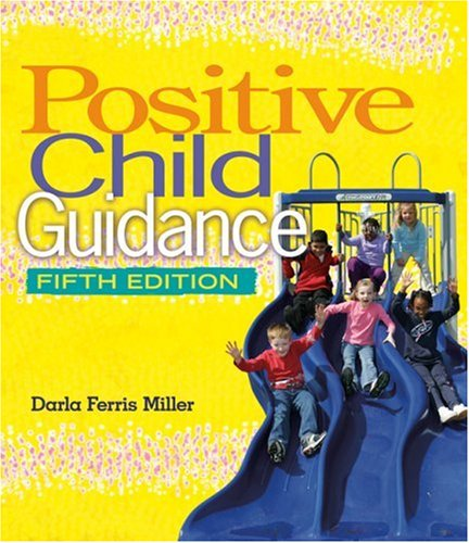 Positive Child Guidance  5th 2007 (Revised) 9781418030926 Front Cover
