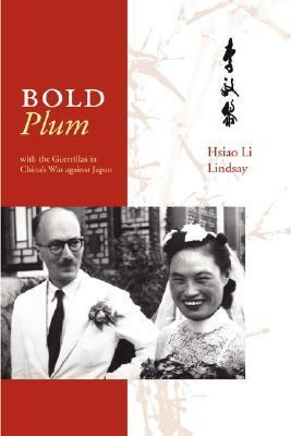 Bold Plum with the Guerillas in Chinas W  N/A edition cover