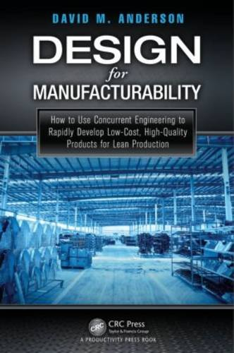 Design for Manufacturability How to Use Concurrent Engineering to Rapidly Develop Low-Cost, High-Quality Products for Lean Production  2014 edition cover