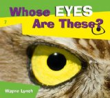 Whose Eyes Are These?  2009 9781552859926 Front Cover