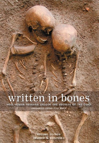 Written in Bones How Human Remains Unlock the Secrets of the Dead 2nd 2012 (Enlarged) edition cover