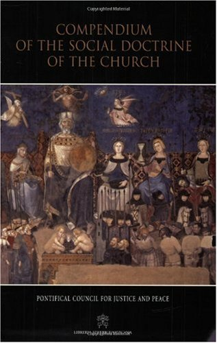 Compendium of the Social Doctrine of the Church  3rd 2005 edition cover