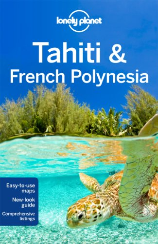 TAHITI AND FRENCH POLYNESIA  9th 2012 (Revised) edition cover