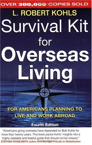 Survival Kit for Overseas Living For Americans Planning to Live and Work Abroad 4th 2001 edition cover