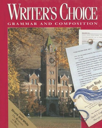 Writers Choice Composition And Grammar 12:   1996 9780026358927 Front Cover