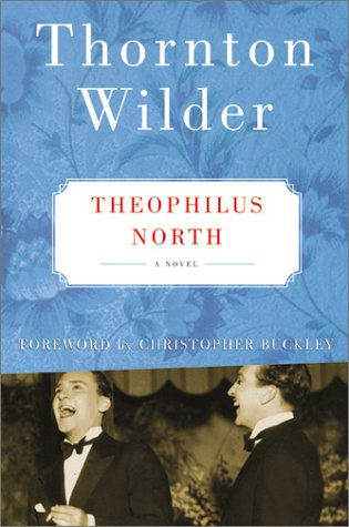 Theophilus North A Novel  2003 9780060088927 Front Cover