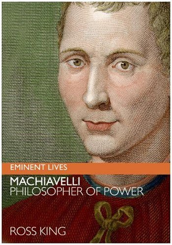 Machiavelli Philosopher of Power  2009 edition cover