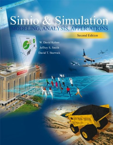 Simio and Simulation Modeling, Analysis, Applications 2nd 2011 edition cover