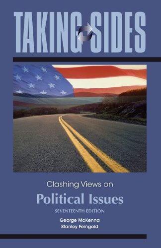 Taking Sides Clashing Views on Political Issues 17th 2011 edition cover