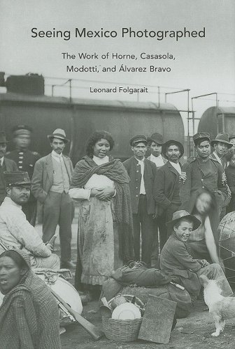 Seeing Mexico Photographed The Work of Horne, Casasola, Modotti, and Alvarez Bravo  2008 9780300140927 Front Cover