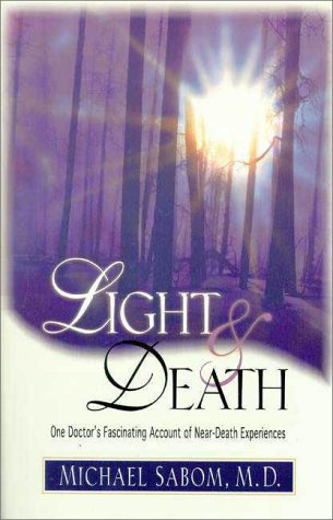 Light and Death One Doctor's Fascinating Account of Near-Death Experiences  1998 edition cover